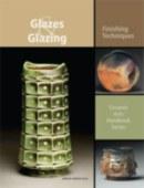 Glazes and Glazing Book