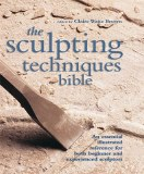 Sculpting Techniques Bible