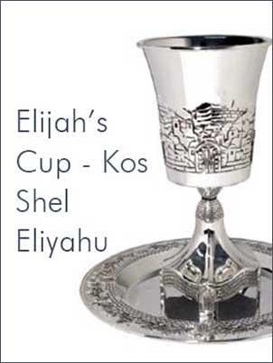 Elijah's Cup - Kos Shel Eliyahu