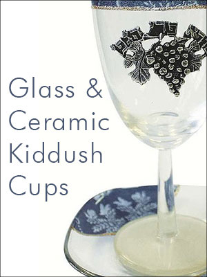 Ceramic & Glass Kiddush Cups