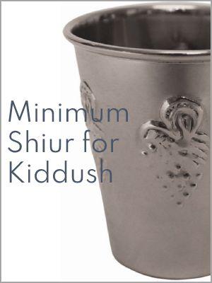 Minimum Shiur for Kiddush