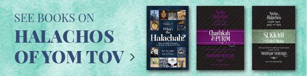 Halachos of Yom Tov