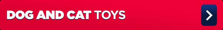 Dog & Cat Toys