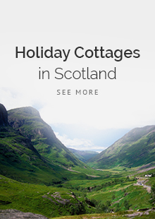 Holiday Cotages in Scotland