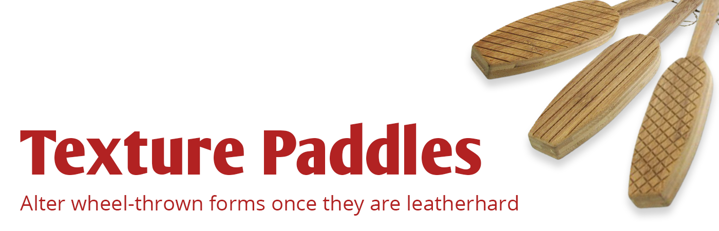 texture paddles, handbuilding, wheel throwing, paddle, paddles, texture paddle