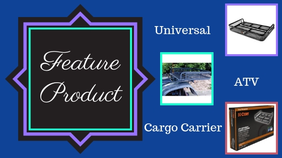 Feature Product - Universal ATV Cargo Carrier
