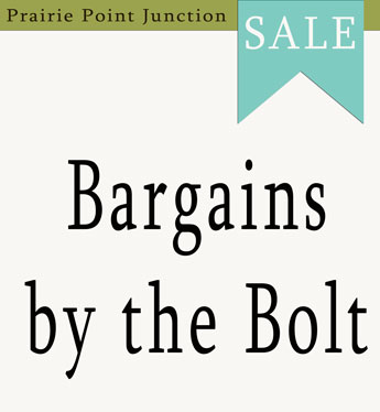 Bargains by the Bolt