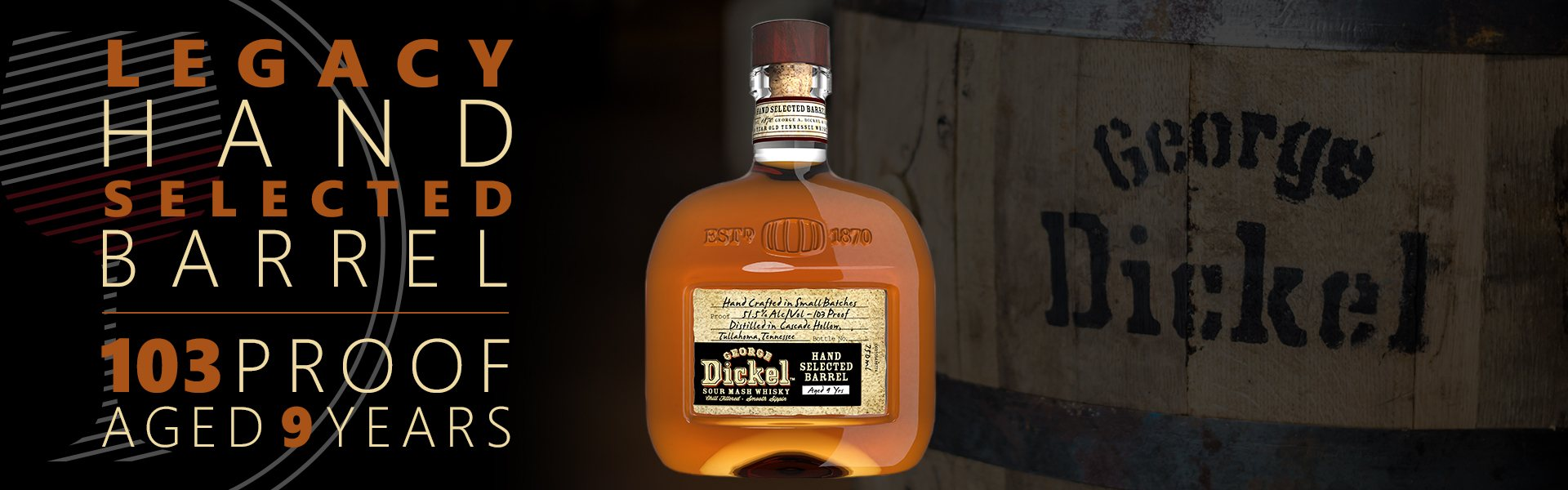 Legacy's Hand Selected Dickel Barrel