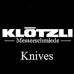 Klötzli Knives