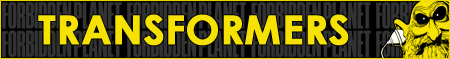 Transformers - Robots in Disguise, Autobots, Decepticons, Optimus Prime, Megatron, DVDs, Comics, and More