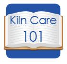 Kiln Care 101